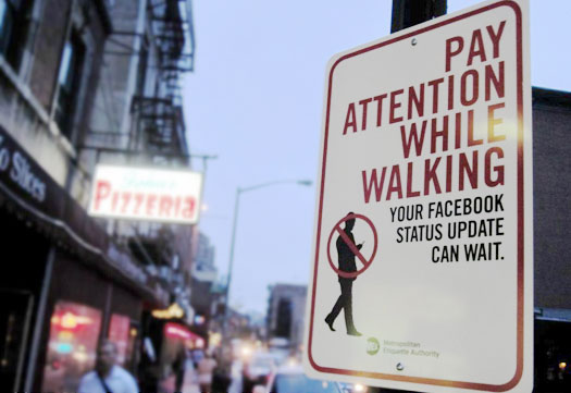 Pay Attention While Walking Sign